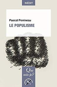 Le Populisme par Pascal Perrineau