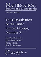 The Classification of the Finite Simple Groups, Number 9: Part V, Chapters 1-8: Theorem $c_5$ and Theorem $c_6$, Stage 1 (Mathematical Surveys and Monographs)