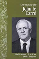Conversations With John Le Carre (Literary Conversations Series)