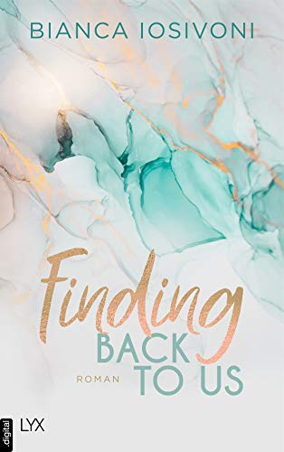 Finding Back to Us (Was auch immer geschieht 1)
