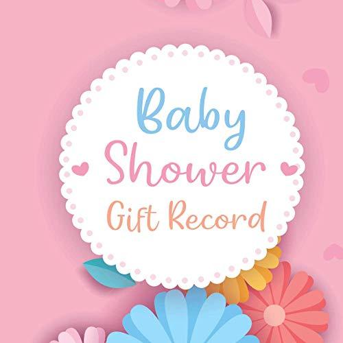 Baby Shower Gift Recorder: Celebrations Recorder Organizer Record Keepsake Baby Shower Gift Log Baby Registry List Baby Gifts Log