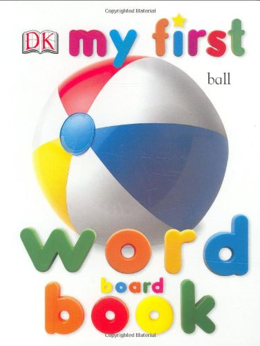 『My First Word Board Book (My 1st Board Books)』のトップ画像
