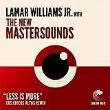 Less Is More [Remix] (Los Chicos Altos Remix)