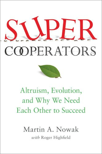 SuperCooperators: Altruism, Evolution, and Why We Need Each Other to Succeedの詳細を見る