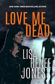 Love Me Dead (Lilah Love Book 3)