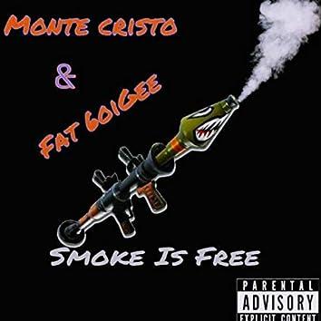 Smoke Is Free (feat. Fat6oiGee)