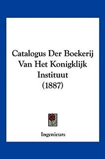 Catalogus Der Boekerij Van Het Konigklijk Instituut (1887)
