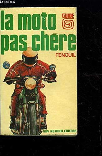 La Moto pas chère (Collection La Vie pas chère)