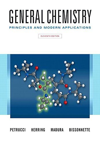 General Chemistry: Principles and Modern Applications Plus Mastering Chemistry with Pearson eText...