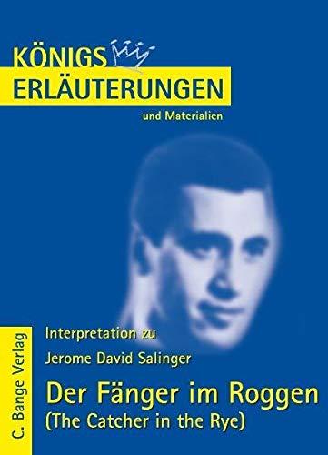 Königs Erläuterungen und Materialien, Bd.328, Der Fänger im Roggen