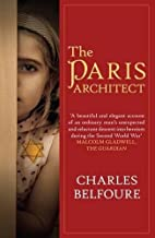 Paris Architect, The by Charles Belfoure (2015-08-20)