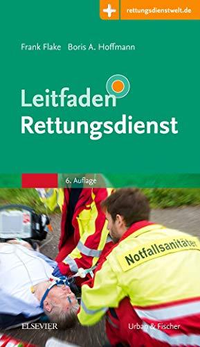 Leitfaden Rettungsdienst: mit Zugang zur Medizinwelt
