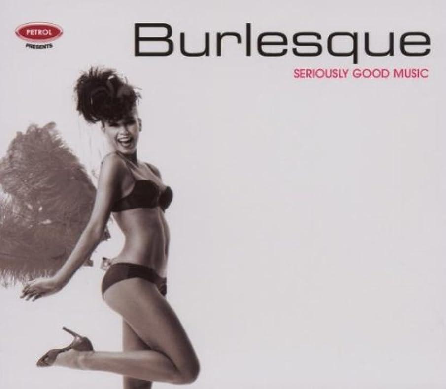 Seriously Good Music Series: Burlesque