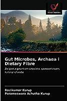 Gut Microbes, Archaea i Dietary Fibre
