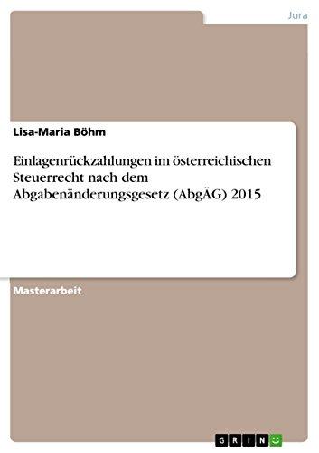 Einlagenrückzahlungen im österreichischen Steuerrecht nach dem Abgabenänderungsgesetz (AbgÄG) 2015