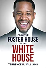 From The Foster House To The White House PDF