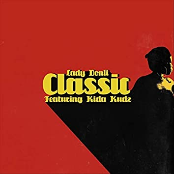 Classic (feat. Kida Kudz)