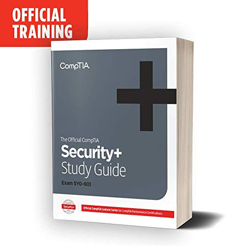 Compare Textbook Prices for The Official CompTIA Security+ Certification Self-Paced Study Guide Exam SY0-601  ISBN 9781642743326 by James Pengelly
