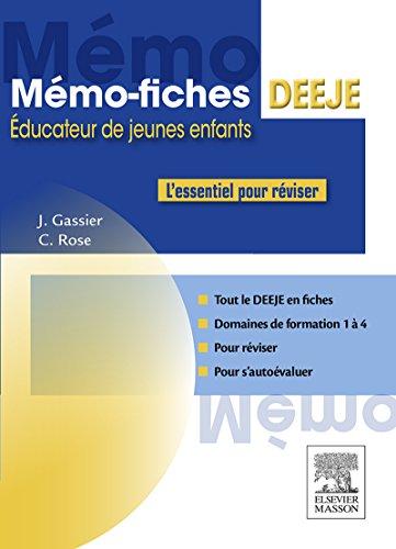 Mémo-Fiches DEEJE - Diplôme d'État d'éducateur de jeunes enfants: L'essentiel pour réviser (Hors collection)