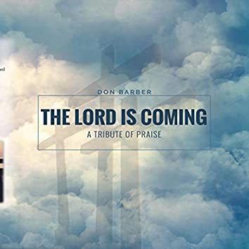 The Lord Is Coming