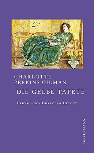 Die gelbe Tapete: Erzählung deutsch/ englisch