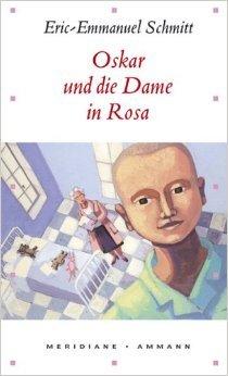 Oskar und die Dame in Rosa (Meridiane, Band 57) ( September 2005 )