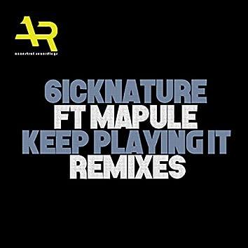 Keep Playing It Remixes