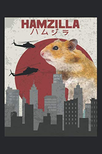 Funny Hamster Hamzilla Cute Gift for Hamster Lovers notebook...