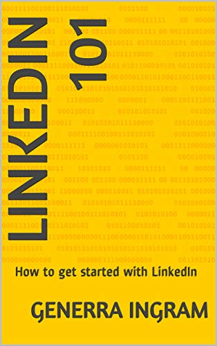 LinkedIn 101: How to get started with LinkedIn (LinkedIn2020 Book 1) (English Edition)