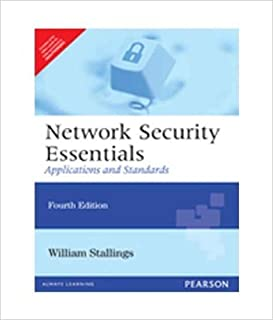 Network Security Essentials: Applications and Standards - International Economy Edition