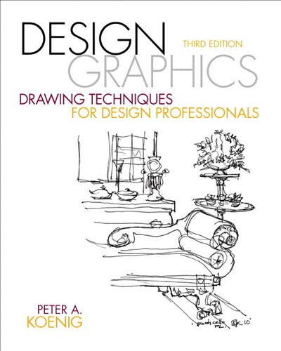 Design Graphics: Drawing Techniques for Design Professionals (Fashion Series)