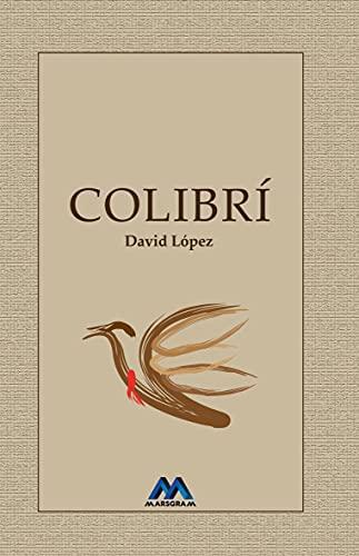 COLIBRÍ (Spanish Edition)