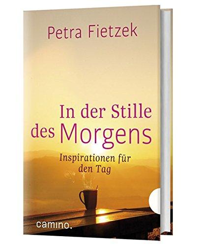 In der Stille des Morgens: Inspirationen für den Tag