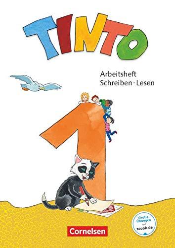 Tinto 1 - Neubearbeitung 2018 - 1. Schuljahr: Arbeitsheft Schreiben/Lesen - Mit Buchstabenhaus