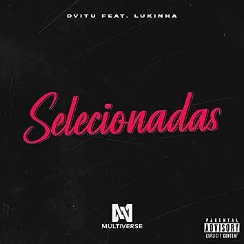 Selecionadas (feat. Lukinha)