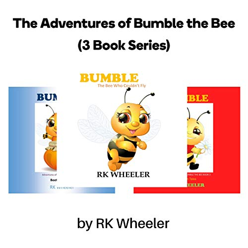 The Adventures of Bumble the Bee (3 Book Series) audiobook cover art