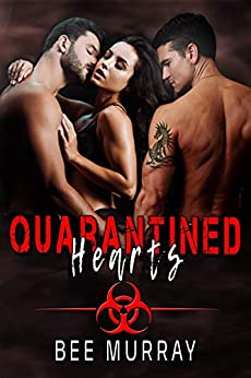 Quarantined Hearts: MMF Bisexual Romance by [Bee Murray]