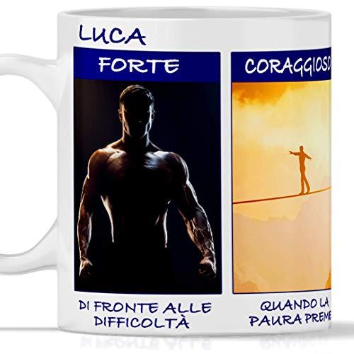 TeeDesign Luca Lustige Tasse, geeignet für Frühstück, Tee, Kaffee, Cappuccino. Personalisierte Gadget-Tasse: Luca Forte, Mutig, Umile, außergewöhnlich.