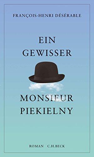 Ein gewisser Monsieur Piekielny: Roman