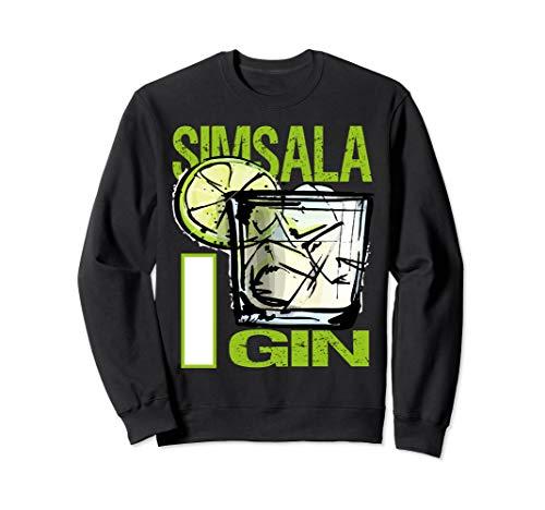 Simsala Gin Design für Gin Tonic Gintonic Alkohol Fans Sweatshirt