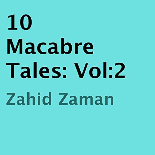 10 Macabre Tales, Vol:2 audiobook cover art