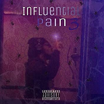 Influential Pain 3