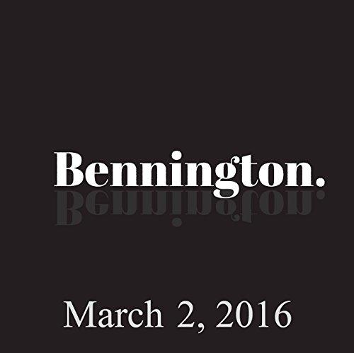 Bennington, March 2, 2016 audiobook cover art
