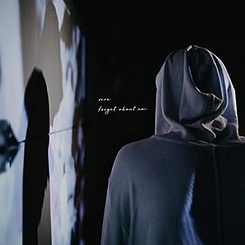 Forget About Em' (feat. Luke Reelfs)
