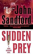 Sudden Prey by John Sandford (2012-11-06)