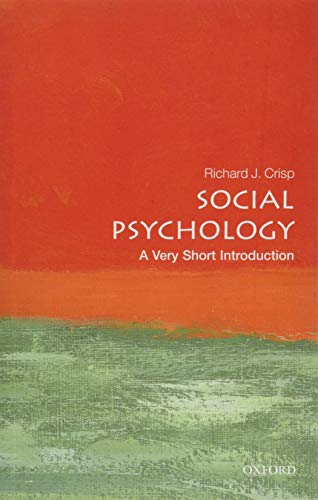 Social Psychology: A Very Short Introduction (Very Short Introductions, Band 439)