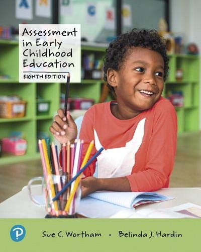 Compare Textbook Prices for Assessment in Early Childhood Education 8 Edition ISBN 9780135206522 by Wortham, Sue,Hardin, Belinda