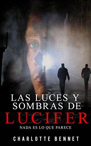 """""""Las luces y sombras de Lucifer"""": Nada es lo que parece"""