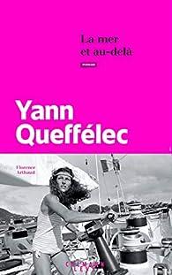 La mer et au-delà par Yann Queffélec