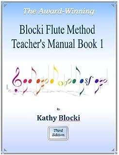 Blocki Flute Method - Teacher's Manual Book 1 - 3rd Ed.